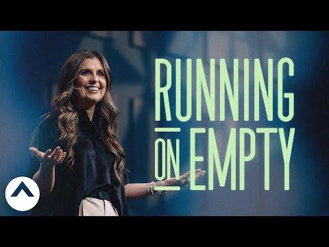 Running On Empty  Holly Furtick  Elevation Church