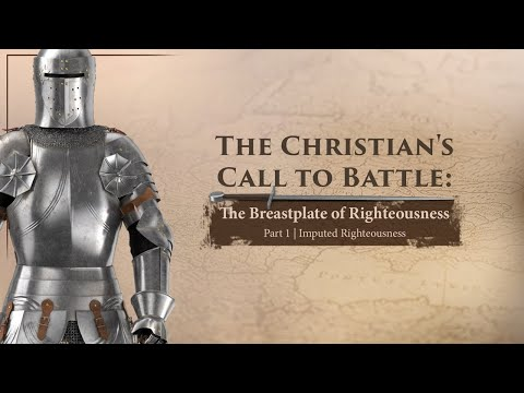 The Breastplate of Righteousness (Part 1) - Tim Conway