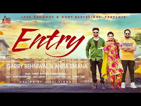 ENTRY Lyrics : Garry Behniwal | Anita Smana