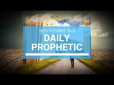 Daily Prophetic 15 October Word 1