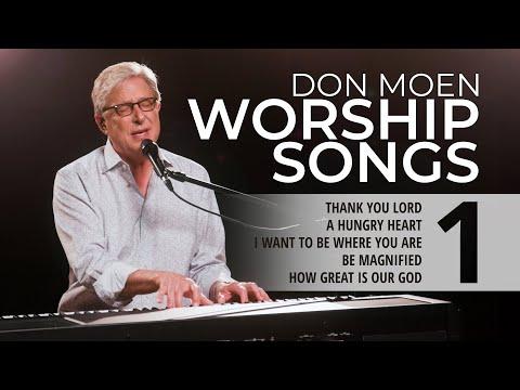 Don Moen LIVE Praise & Worship Songs #1