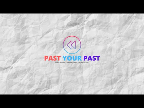 Church Online : Breaking Free From Your Past
