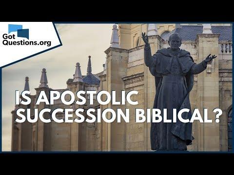Is apostolic succession biblical?  GotQuestions.org