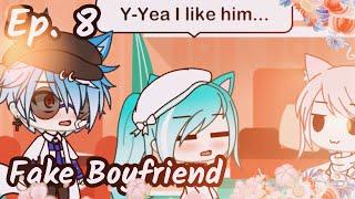 Fake Boyfriend    Ep. 8    Gacha Life