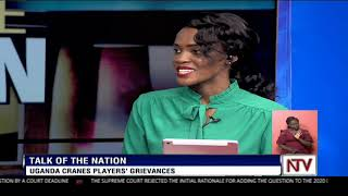 TALK OF THE NATION: Uganda Cranes players' grievances