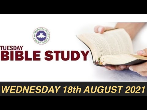 RCCG AUGUST 18th 2021 BIBLE STUDY