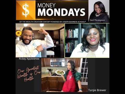 JBS Money Mondays: Our Greatest Health is Our Wealth with Tanjie Brewer & Rickey Applewhite  S3 E1