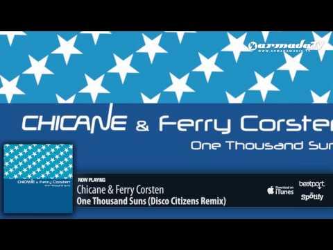 Chicane & Ferry Corsten - One Thousand Suns (Disco Citizens Remix) - UCGZXYc32ri4D0gSLPf2pZXQ