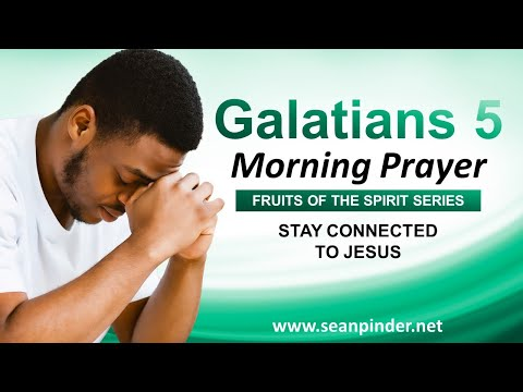 Stay CONNECTED to JESUS - Morning Prayer