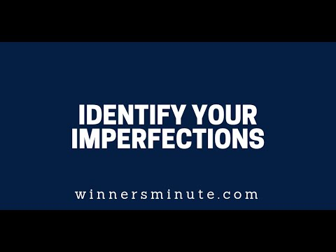 Identify Your Imperfections  The Winner's Minute With Mac Hammond