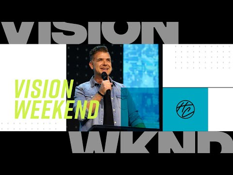 Vision Weekend  Pastor Jeremy Foster  Hope City