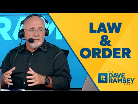 Why We Need Law and Order! - Dave Ramsey Rant