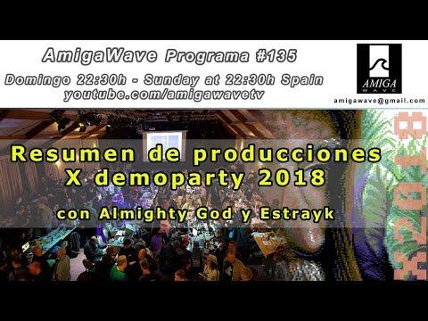 Programa #135 - Especial producciones X demoparty 2018, con Almighty God y Estrayk.