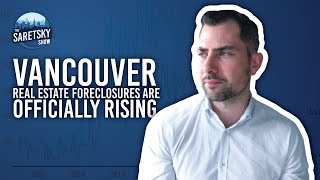 Vancouver Real Estate Foreclosures Are Officially Rising