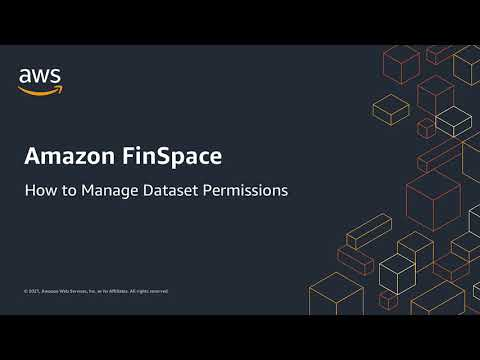 How to: Permission Datasets in Amazon FinSpace