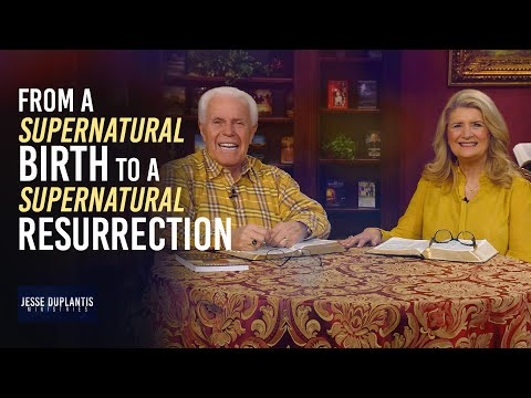 From A Supernatural Birth To A Supernatural Resurrection  Jesse & Cathy Duplantis