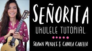 EASY Señorita (Camila Cabello, Shawn Mendes) Ukulele Tutorial + FREE Printable Sheet Music