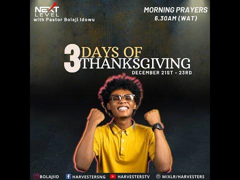 Next Level Prayer  (3 Days Of Thanksgiving) : Pst Bolaji Idowu 21st December 2020