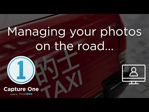 Managing photos on the road | Webinar | Capture One 12
