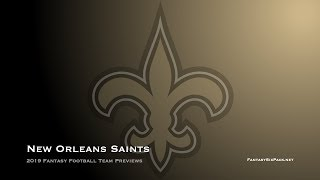 2019 Fantasy Football New Orleans Saints Team Preview