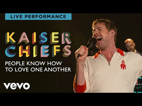 Kaiser Chiefs - People Know How To Love One Another - Live Performance | Vevo - UCEGENb0qic-2tdRWP5FRjXg