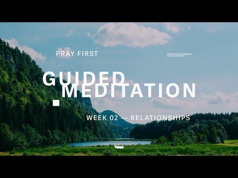 Guided Prayer  Relationships  Pray First