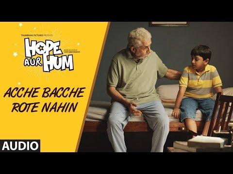 Acche Bacche Rote Nahin Lyrics - Sonu Nigam   Hope aur Hum