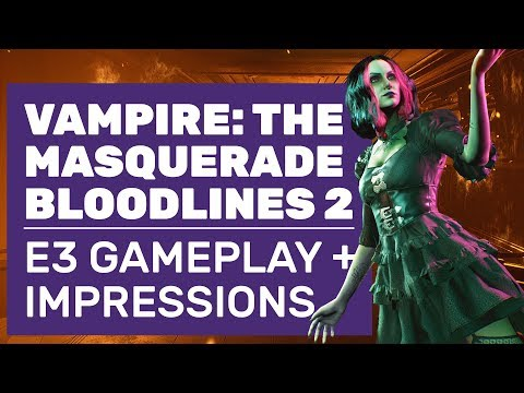 Vampire: The Masquerade - Bloodlines 2 Gameplay   E3 Demo Walkthrough And Impressions