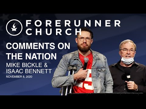 Comments on the Nation -- Mike and Isaac at Forerunner Church