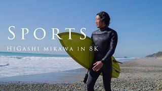 Sports - Higashi Mikawa in 8K