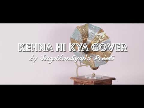 Kehna hi kya | Bombay | Jugalbandiyan | Preeti