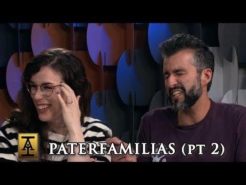 Paterfamilias, Part 2 - S1 E28 - Acquisitions Inc: The