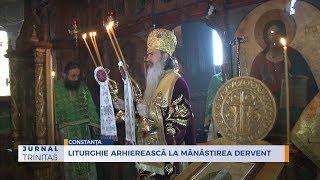 Liturghie arhiereasca la Manastirea Dervent