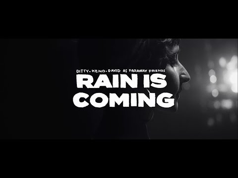 Faraway Friends – RAIN IS COMING (Official Music Video)
