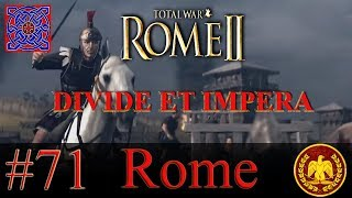 Massilia Broken :: Rome II - Divide Et Impera 1 .2.4 - Rome Gameplay : #71