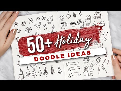 50+ Holiday Doodle Ideas!