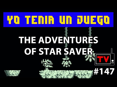 Yo Tenía Un Juego TV #147 - The Adventures Of Star Saver (Game Boy)