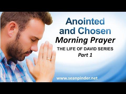 ANOINTED AND CHOSEN - 1 SAMUEL 16 - MORNING PRAYER