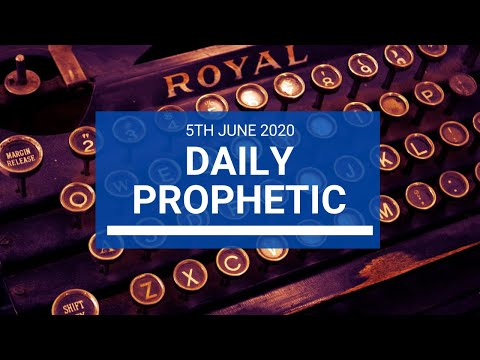 Daily Prophetic 5 June 2020 6 of 7