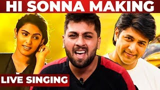 Comali - Hi Sonna Pothum Live Singing Performance & Making | Singer Kowshik Krish