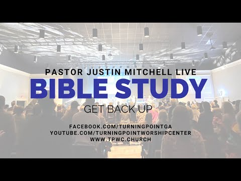 Online Bible Study with Pastor Justin Mitchell (Rebroadcast)
