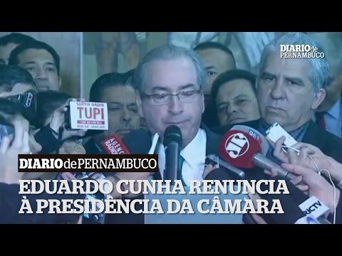 Eduardo Cunha renuncia � presid�ncia da C�mara