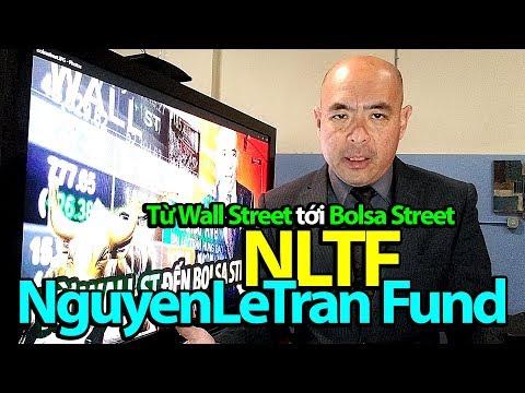 Wall street đến Bolsa street: NguyenLeTran Fund (NLTF) chứng khoán tên thuần Việt