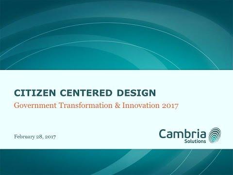 GTI2017 Sn22a: Citizen Centered Design - Cambria