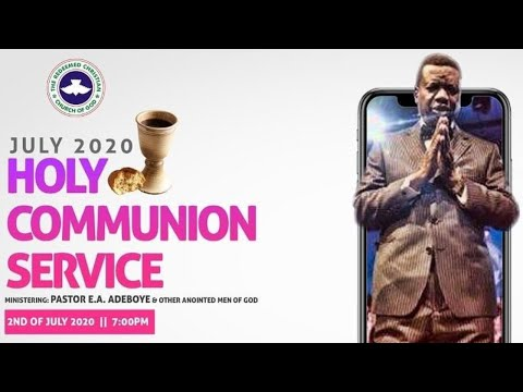 RCCG JULY 2020 HOLY COMMUNION SERVICE - LET THERE BE LIGHT 7