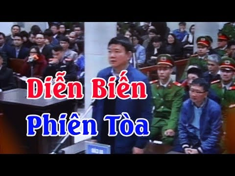 Toàn cảnh diễn biến phiên tòa sơ thẩm Đinh La Thăng và các đồng phạm