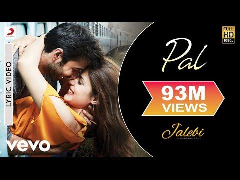 Pal - Official Lyric Video| Jalebi| Varun Mitra|Rhea Chakraborty| Arijit| Shreya - UC3MLnJtqc_phABBriLRhtgQ