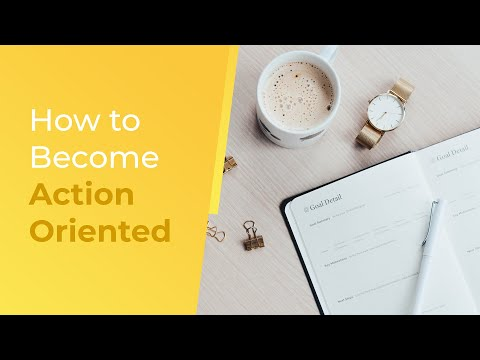 How to Become Action-Oriented  Brian Tracy