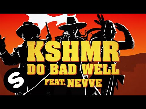 KSHMR - Do Bad Well (feat. Nevve) [Official Lyric Video] - UCpDJl2EmP7Oh90Vylx0dZtA