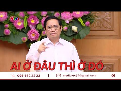 Thủ tướng: Người dân TP Hồ Chí Minh tuyệt đối 'ai ở đâu ở đó'   VTV24